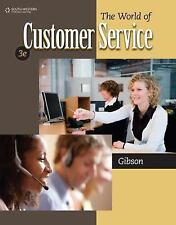 The World of Customer Service by Pattie Gibson 3rd Edition