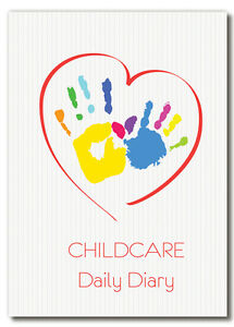 CHILDCARE DIARY,CHILDMINDERS DAILY JOURNAL, EYFS RECORD KEEPING, EARLY YEARS/01