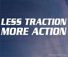 Moins de traction plus d'action Drôle Drift Voiture / Fenêtre / Pare-chocs Euro JDM Sticker / Autocollant