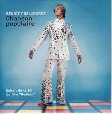 """CD SP BENOIT POELVOORDE """"CHANSON POPULAIRE"""" PROMO  (CLAUDE FRANCOIS)"""