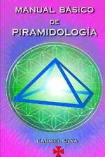 Manual Basico de Piramidologia by Gabriel Silva (2015, Paperback)