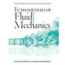 Fundamentals of Fluid Mechanics by Wade W. Huebsch, Theodore H. Okiishi,...