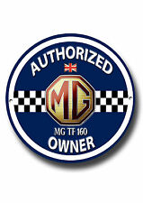 MG TF160 AUTHORIZED OWNER METAL ROUNDEL SIGN.CLASSIC BRITISH CARS.
