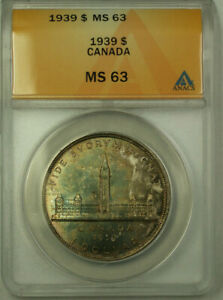 1939 Canada $1 One Dollar Silver Coin ANACS MS-63 Toned (A)