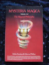 Mysteria Magica  The Magical Philosophy Vol. 3   M. Denning & Osborne Phillips