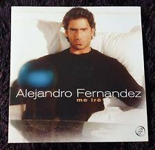 ALEJANDRO FERNÁNDEZ - ME IRÉ - 1 TRACK CD SINGLE 2004