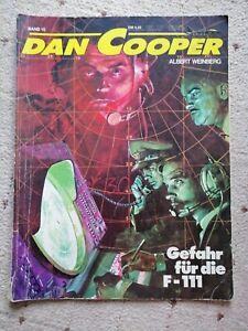 """Dan Cooper Band 10 """"Gefahr für die F-111"""", Koralle 1981"""