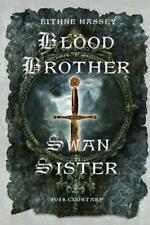 Blood Brother, Swan Sister: 1014 Clontarf; A Battle Begins by Massey, Eithne | P