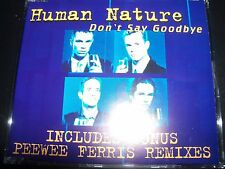 Human Nature – Don't Say Goodbye (PeeWee Ferris Remixes) CD Single – Like New