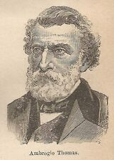 A9282 Ambrogio Thomas - Xilografia - Stampa Antica del 1906 - Engraving