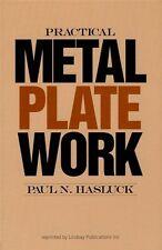 Practical Metal Plate Work, Paul Hasluck / Blacksmithing / machinist