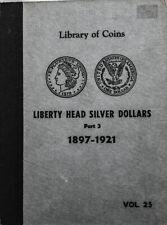 1897-1921 Liberty Head $1 Silver Dollar  5 Pieces Vol. 25 - Great Condition