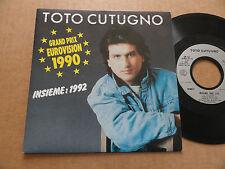 """DISQUE 45T DE TOTO CUTUGNO  """" INSIEME :1992 """" EUROVISION 1990"""