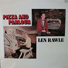Len Rawle Pizza and Parlour private pipe organ lounge LP