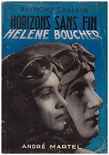 CAILLAVA Raymond - HORIZONS SANS FIN    HELENE BOUCHER - 1953