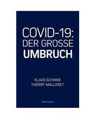 ?Klaus Schwab DER GROSSE UMBRUCH the Great Reset Deutsch CVID 19 Taschenbuch?