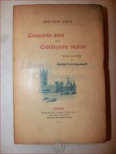 DIRITTO INGHILTERRA - Sheldon Amos: CINQUANTA ANNI DI COSTITUZIONE INGLESE 1902