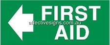 First Aid Left Sign Safety Signs Australian Made Quality Printed Sign