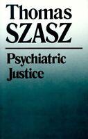 Psychiatric Justice Paperback Thomas Szasz