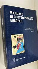 Manuale di diritto privato europeo: 3 - di Mazzamuto Cassese  Giuffre Editore