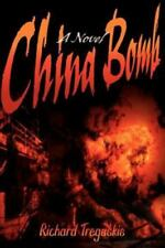 China Bomb (Paperback or Softback)