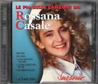 """ROSSANA CASALE - RARO CD FUORI CATALOGO """" LE PIU' BELLE CANZONI """""""