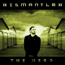 Dismantled the Hero CD 2016