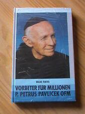 Hilde Firtel - Vorbeter für Millionen P. Petrus Pavlicek OFM  * NEU *