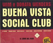 BUENA VISTA SOCIAL CLUB, il libro del film di Wim e Donata Wenders X
