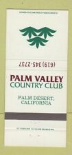 Matchbook Cover - Palm Valley Country Club Palm Desert CA 30 Strike