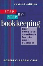 Step-by-Step Bookkeeping: The Complete Handbook for the Small Business (Revised)