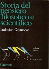 Mu0 Storia del pensiero filosofico e scientifico Geymonat vol. 4 L'ottocento