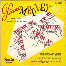 "RARE HARRY SEE ""PIANO MEDLEY"" 50'S 25 cm FIESTA 10007"