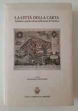 LA CITTA' DELLLA STAMPA DI GIANCARLO CASTAGNARI FABRIANO 1986