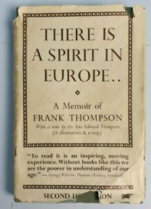 THERE IS A SPIRIT IN EUROPE FRANK THOMPSON 2ND EDITION 1948 REVISED MEMOIR BOOK