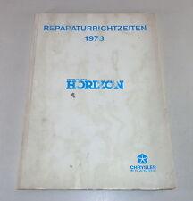 Reperaturrichtzeiten Chrysler/ Talbot/ Matra / Simca Horizon Von 1978