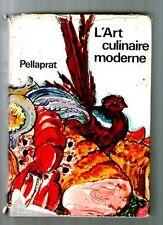 Livre ancien CUISINE L'ART CULINAIRE MODERNE PELLAPRAT 1964 780 PAGES KRAMER