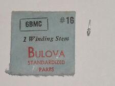 Bulova winding stem 6BMC 6BM 6BL 6AK 6BA 6BC 6BD 6BE 6AH 6CB 6CBC 6CE 6CF 6CFC
