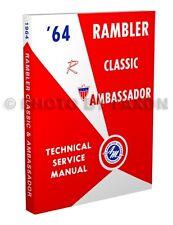 1964 AMC Rambler Classic and Ambassador Shop Manual 64 Technical Service Repair