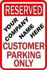 "Custom Business Customer Parking 12"" X 18"" Aluminum Sign"