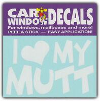 Car Window Decals: I Love My Mutt | Dogs Lover | Stickers Cars Trucks Glass