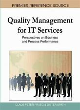 Quality Management for It Services : Perspectives on Business and Process...