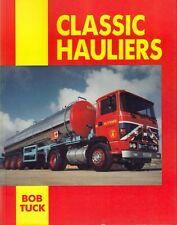 Bob Tuck ~ CLASSIC HAULIERS ~ 1989 Commercial Transport Lorry Haulage History