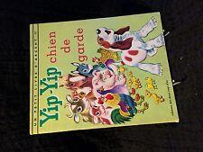 Un petit livre d'argent - Yip-Yip chien de garde (80R16)