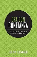 NEW Ora con confianza: 31 días de poderosos momentos con Dios (Spanish Edition)
