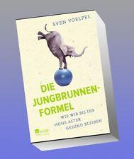 Die Jungbrunnen-Formel Sven Voelpel