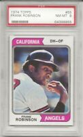 SET BREAK - 1974 TOPPS #55 FRANK ROBINSON, PSA 8 NM-MT, HOF, ANGELS,  L@@K!