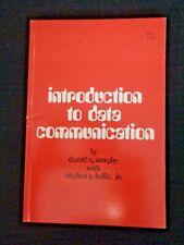 Introduction to Data Communication Donald Murphy Digital Equipment Corp DEC '68