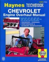 Haynes Techbook 10305 : Chevrolet Engine Overhaul Manual