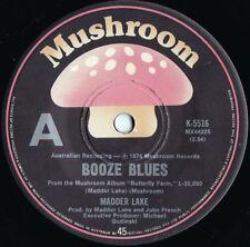 Madder Lake ORIG OZ 45 Booze blues EX '74 Mushroom K5516 Prog Rock Psyche